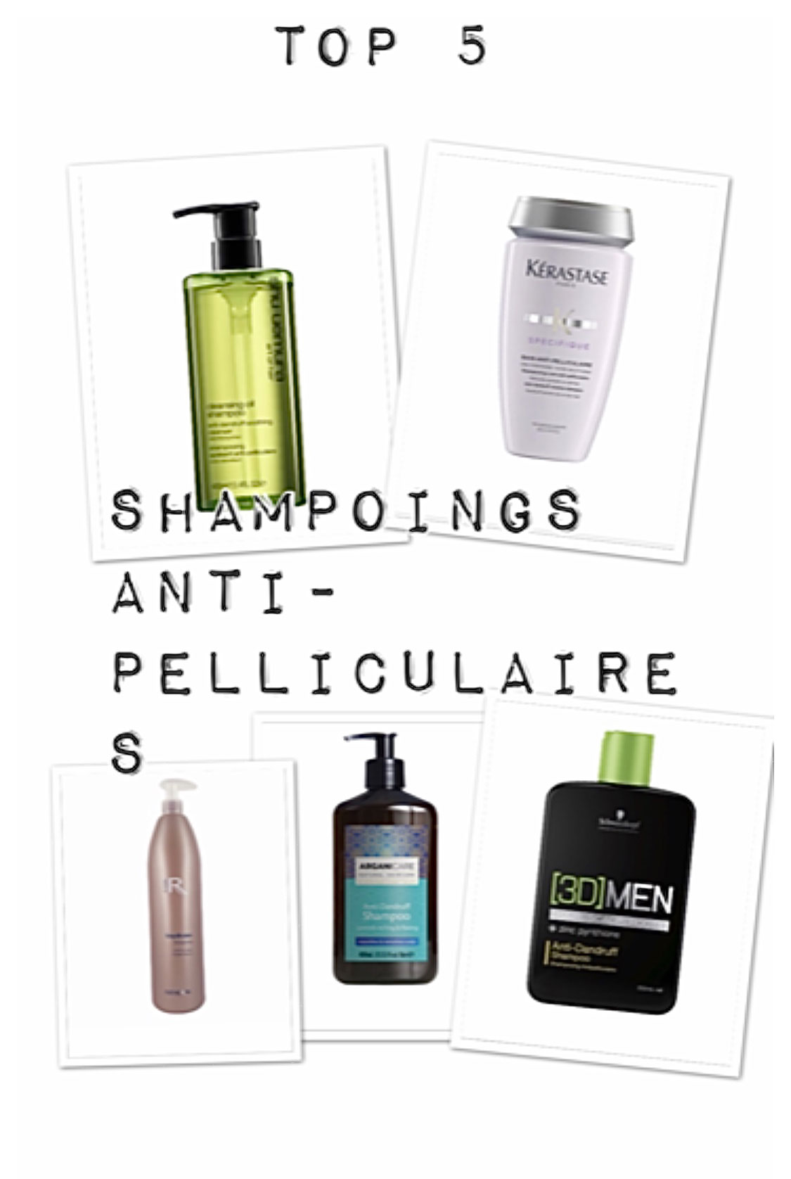 TOP 5 Shampooings Anti-Pelliculaires