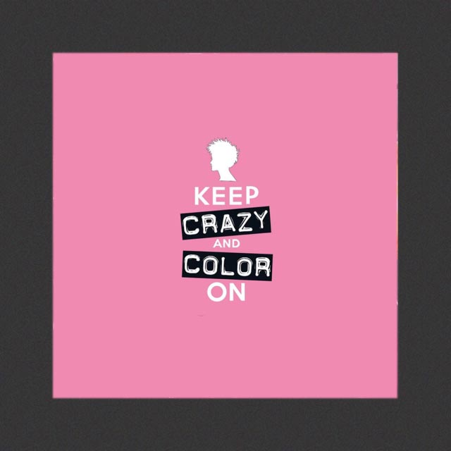 Keep Crazy and Color On